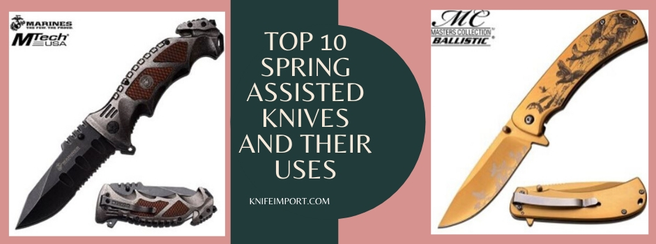Top 10 Spring Assisted Knives and Their Uses