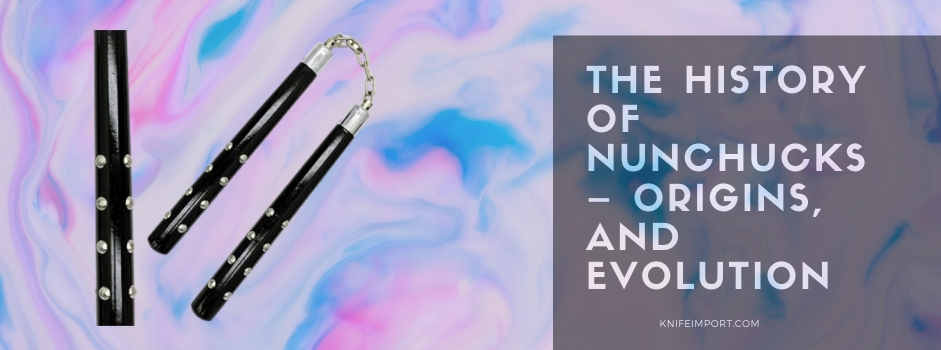 The History of Nunchucks – Origins, and Evolution